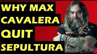 Sepultura  Why Max Cavalera Left The Band
