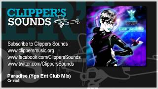 Cristal Feat. Ekow Essandoh - Paradise (Ygs Entertainment Club Mix) - Official Audio