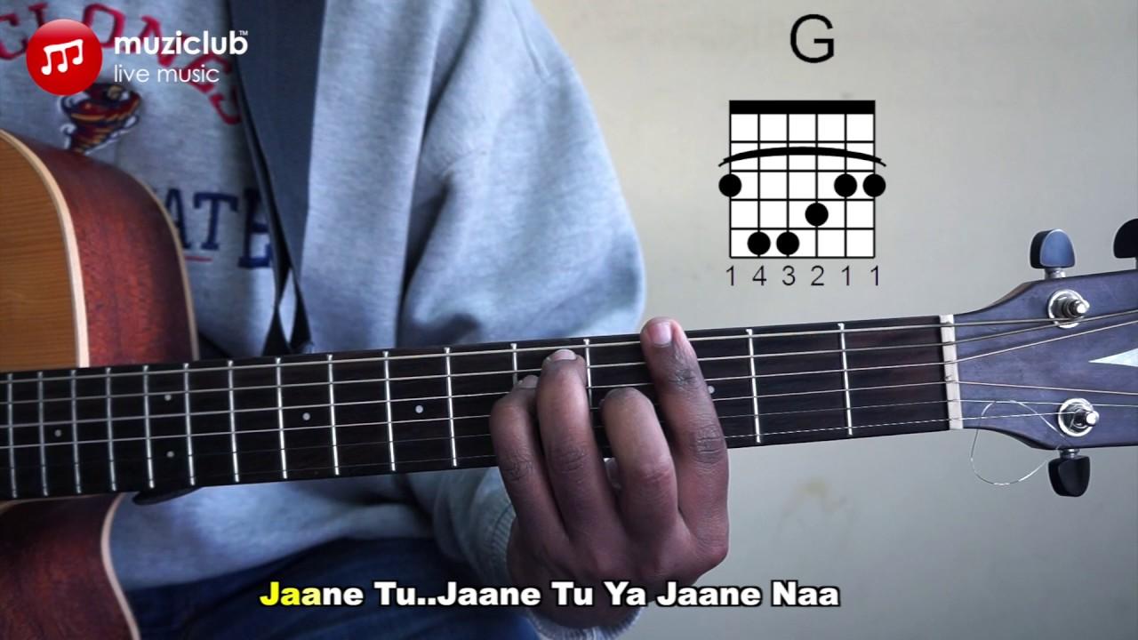 Tu Bole Main Boloon Jaane Tu Ya Jaane Na Guitar Chords Youtube