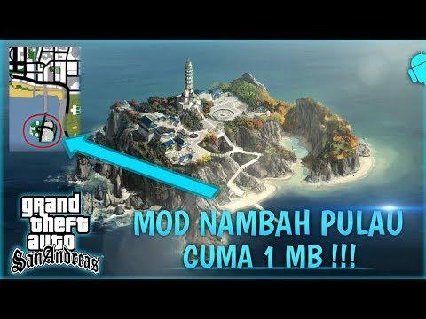 [1MB] MOD TAMBAH PULAU DI GTA SA ANDROID | Mod Add New Island In Gta Sa Android