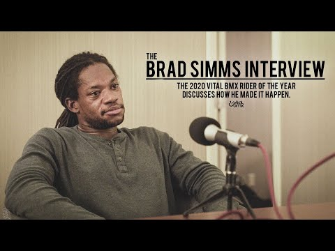 The Brad Simms Interview - 2020 Vital BMX Rider of the Year
