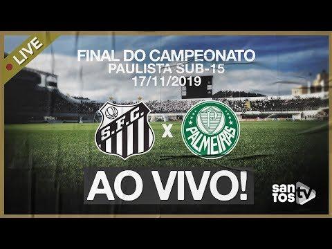 JOGO AO VIVO: SANTOS 0 X 0 PALMEIRAS | SUB-15 | FINAL DO PAULISTÃO (17/11/19)