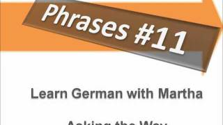 Tourist - Dialogue Asking the Way - Phrases #11 - Learn German with Martha - Deutsch lernen
