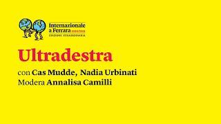 Ultradestra | Festival di Internazionale a Ferrara