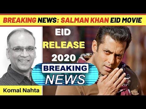 Salman Khan ki EID 2020 par aayegi yeh film | Komal Nahta Mp3