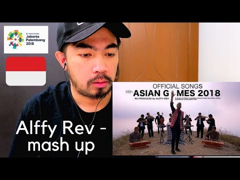 Alffy Rev - Official Songs 18th Asian Games 2018 Mash-up COVER [REACT]