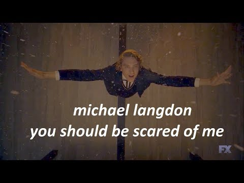 michael langdon l you should be scared of me {+8x04}