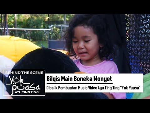 Bilqis Main Boneka Monyet | Dibalik Pembuatan Music Video Ayu Ting Ting
