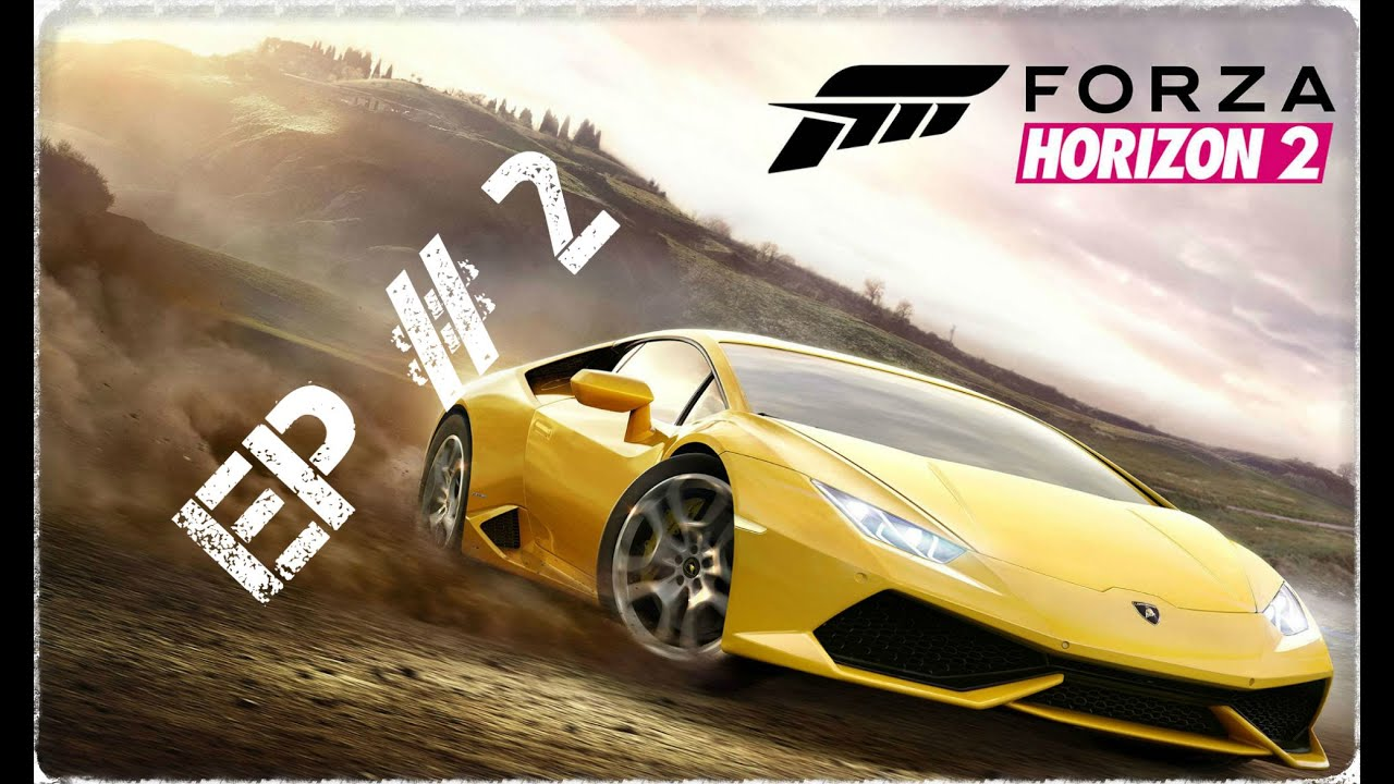 let 39 s play forza horizon 2 ep 2 pc xbox 360 one ps4 ps3. Black Bedroom Furniture Sets. Home Design Ideas