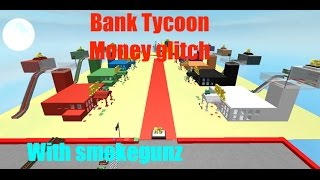 Roblox - Bank Tycoon Money Glitch