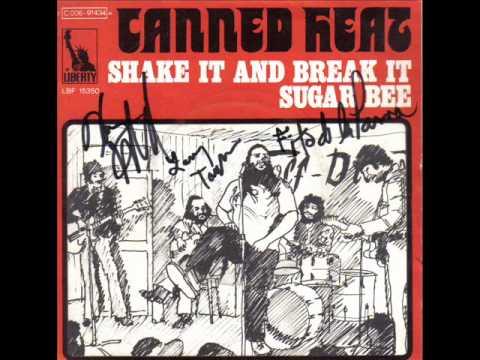 CANNED HEAT - SHAKE IT AND BREAK IT