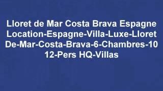 villa de luxe a louer - Lloret de Mar Espagne