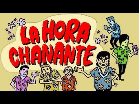 LA HORA CHANANTE #48 ANTONIO LÓPEZ