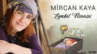 Mircan Kaya - Xenck'eli Nanni / Zembil Ninnisi / Lullaby of Woven Basket mp3