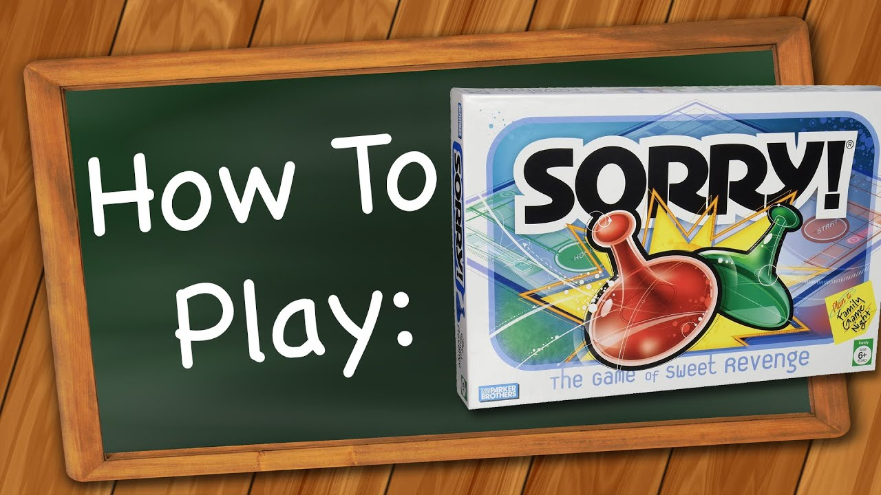 How To Play Sorry Youtube