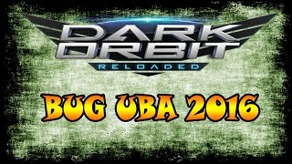 DarkOrbit - BUG UBA 2016 / Diseño Garantizado(design guaranteed)