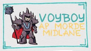 Voyboy: FULL AP MORDE MID
