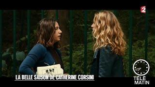 Cinéma - La belle saison de Catherine Corsini - 2015/08/13