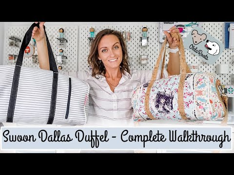 Swoon Dallas Duffel Tutorial - The Perfect Travel Bag!