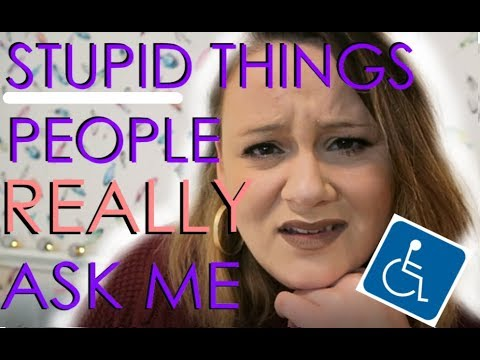 STUPID Things People Say to Wheelchair Users | Disabled daily | ALifeLookingUp