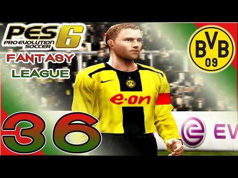 PES 6 Fantasy League - Vs Borrusia Dortmund (A) ['Pinball Wizard'] - Part 36