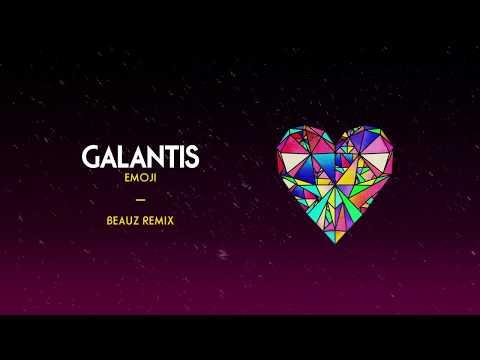Galantis - Emoji (BEAUZ Remix)