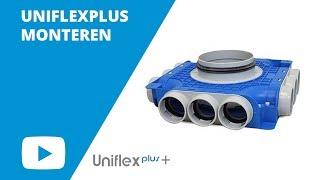 Uniflexplus: Hoe monteer ik een UNIFLEXPLUS SYSTEEM? | Ventilatieland.nl