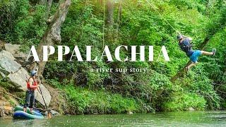 APPALACHIA: a river sup story