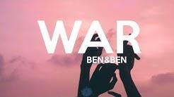 War - Ben&Ben (Lyrics)