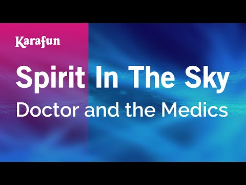 Karaoke Spirit In The Sky - Doctor and the Medics *