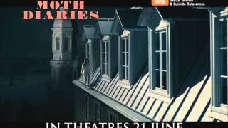 The Moth Diaries Official Trailer