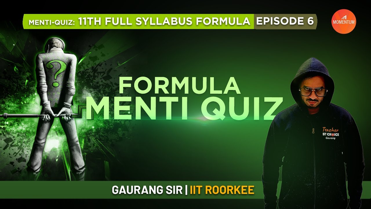 Formula Menti-Quiz: 6 | Class 11 Physics | JEE/NEET 2022 | Full Syllabus Formula | Gaurang Sir