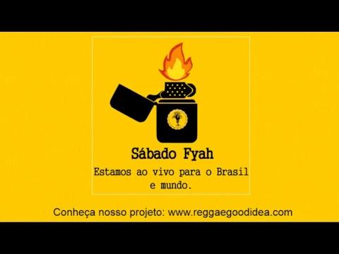 Reggae Good Idea - Sábado Fyah [29-09-2018]
