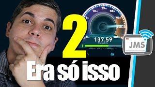 O SEGREDO PARA TER UM WIFI MAIS RÁPIDO EM CASA 2 - RESPOSTAS - CanalJMS