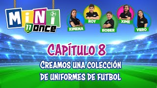 Capítulo 8 Creamos una colección de uniformes de futbol Mini ONCE