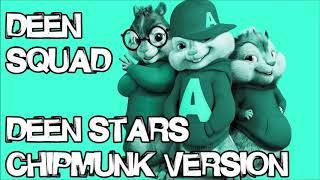 Deen Squad - Deen Stars (Rockstar Remix - Chipmunk Version)