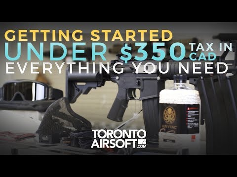 GETTING STARTED UNDER 350CAD TAXES IN - TorontoAirsoft.com