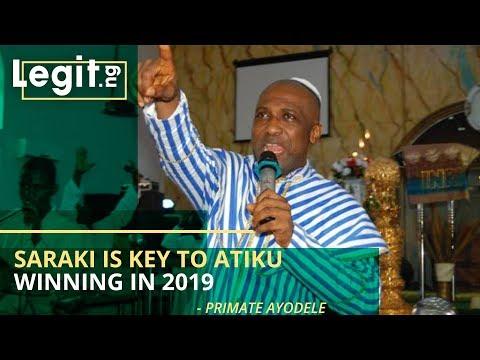 Saraki is key to Atiku winning in 2019 - Primate Ayodele| Legit TV Mp3