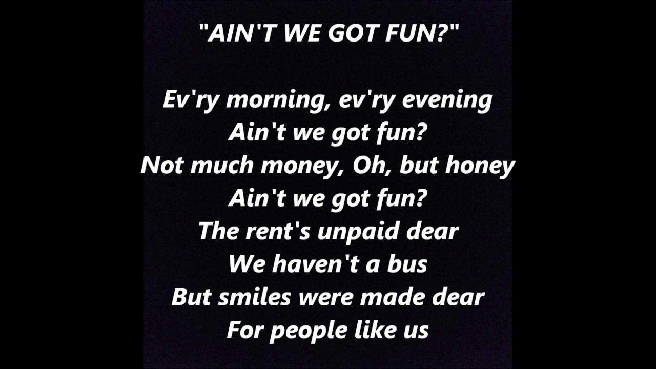 Aint We Got Fun