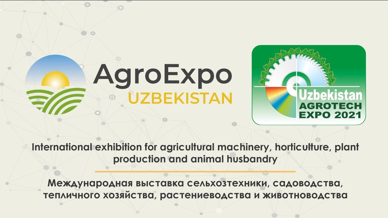 AgroExpo + AgroTECH Expo Özbekistan - Taşkent