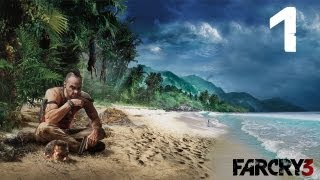 """Lets Play """"Far Cry 3"""" Gameplay Walkthrough Part 1 """"Mission 1"""" """"Make a Break for it"""" PC XBOX 360 PS3"""
