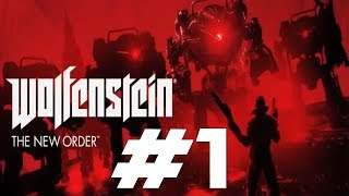 Wolfenstein: The New Order - Fuck Nazis (Part 1)