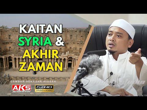 Kaitan Syria & Akhir Zaman | Ustaz Wadi Annuar