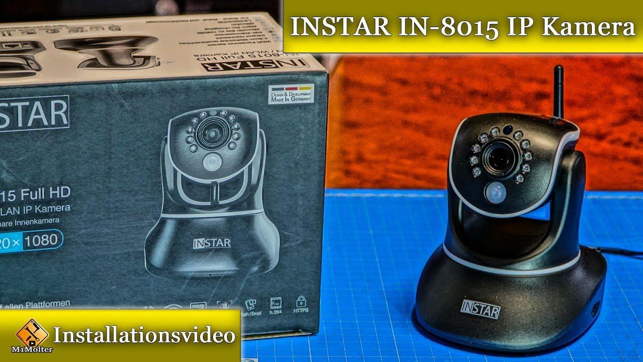 INStar IN-8015 / Vorstellung und Installation der Überwachungskamera ...