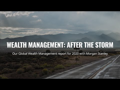 Global Wealth Management Report 2020 with Morgan Stanley