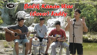 Download BALIK KANAN WAE (COVER)  FADLY