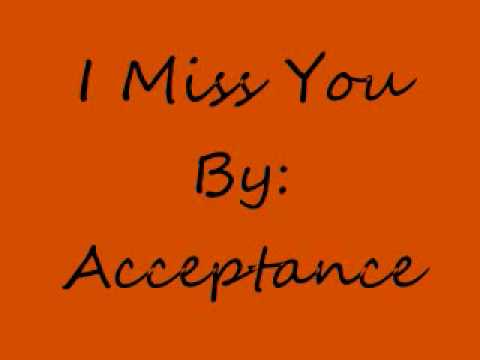 I Miss You-Acceptance