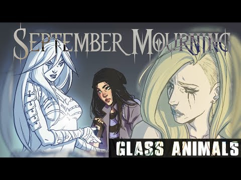 SEPTEMBER MOURNING - Glass Animals