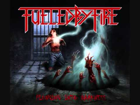 Fueled By Fire - Rising From Beneath