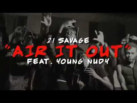 21 Savage - Air It Out Feat Young Nudy (Subtitulos Español Latino)